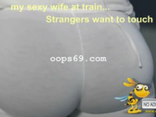 Stranger groping my wife in train (High Definition video)